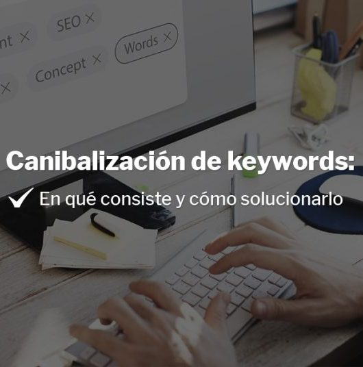canibaización de keywords